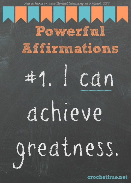 Poweful Affirmation no.1 I can achieve greatness