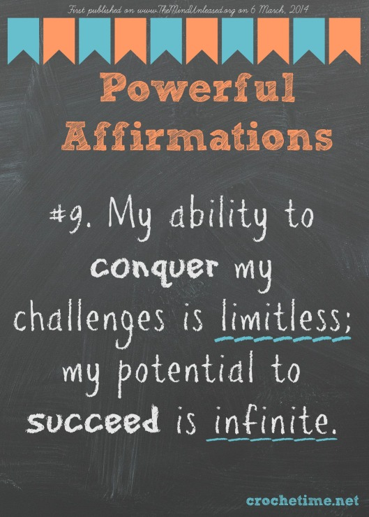poweful affirmation no 9 ability to conquer limitless potential to succeed infinite