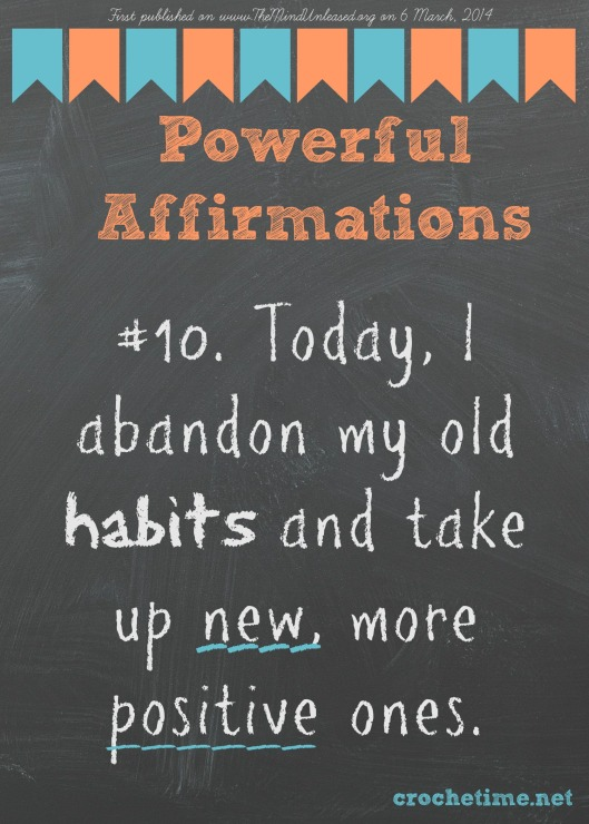 powerful affirmation no 10 abandon old habits