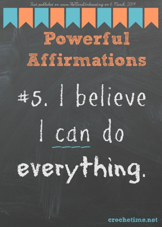 Powerful affirmation no 5 I believe I can do everything