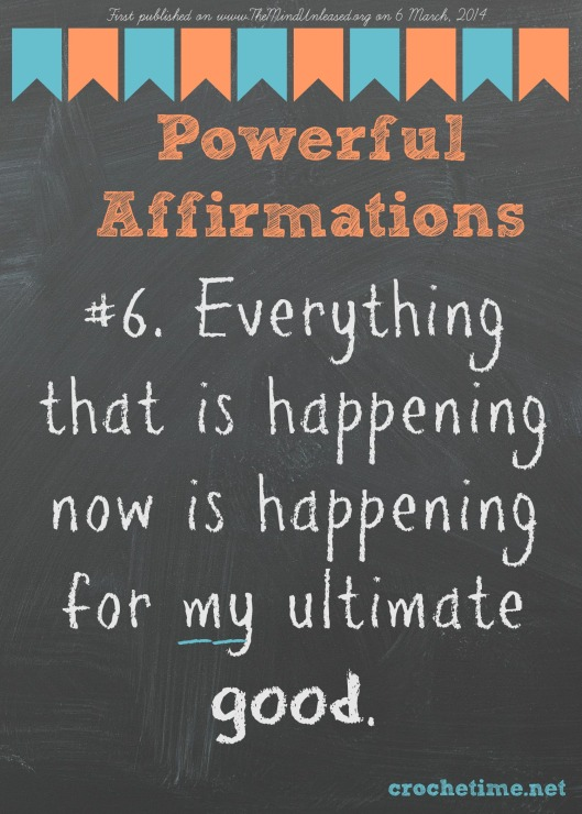Powerful Affirmation no 6 Everyting is happening for my ultimate good