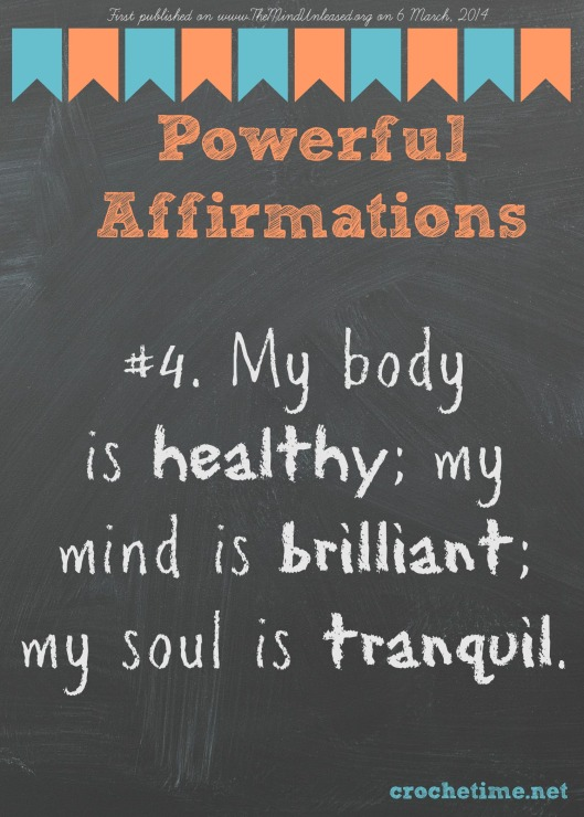 Powerful affirmations no 4 healthy brilliant tranquil